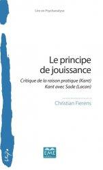 Dernières parutions sur Essais, Le principe de jouissance. Critique de la raison pratique (Kant) Kant avec Sade (Lacan)