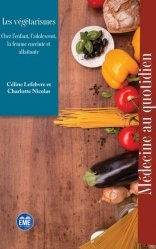 Dernières parutions sur Endocrinologie, Les végétarismes