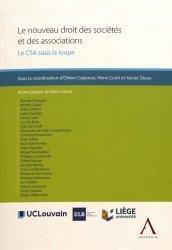 Dernières parutions sur Droit des sociétés, Le nouveau droit des sociétés et des associations. Le CSA sous la loupe