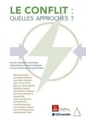 Dernières parutions sur Autres ouvrages de philosophie du droit, Le conflit : quelles approches ?