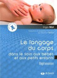 Dernières parutions sur Puériculture, Le langage du corps dans le soin aux bébés et petits enfants