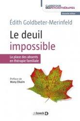 Dernières parutions dans Carrefour des psychothérapies, Le deuil impossible