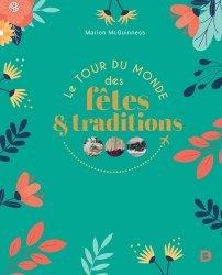 Dernières parutions sur Art populaire, Le tour du monde des fêtes et des traditions