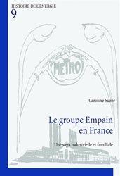 Dernières parutions sur Production industrielle, Le Groupe Empain en France