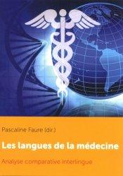 Dernières parutions sur Histoire de la médecine et des maladies, Les langues de la médecine