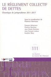 Dernières parutions sur Droit européen des affaires, Le règlement collectif de dettes. Chronique de jurisprudence 2011-2017