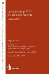 Dernières parutions sur Conseil d'état, Le Conseil d'Etat vu de l'intérieur (2002-2017)