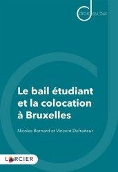 Dernières parutions sur Logement guides pratiques, Le bail étudiant et la colocation à Bruxelles
