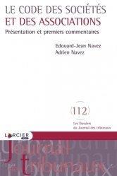 Dernières parutions sur Associations, Le code des sociétés et des associations. Présentation et premiers commentaires