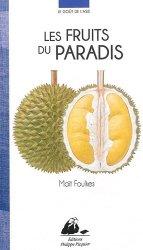 Dernières parutions dans Le goût de l'Asie, Les fruits du paradis