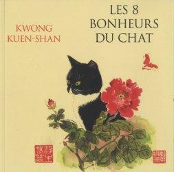 Dernières parutions dans Beaux-livres, Les 8 bonheurs du chat