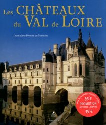Nouvelle édition Les chateaux du Val de Loire