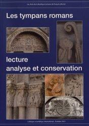 Dernières parutions sur Art roman, Les tympans romans : lecture, analyse et conservation