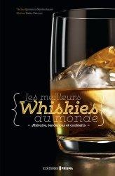 Dernières parutions sur Whisky, bière et autres alcools, Les meilleurs whiskies du monde