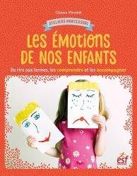 Dernières parutions sur Questions d'éducation, Les émotions de nos enfants. Du rire aux larmes, les comprendre et les accompagner