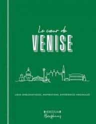 Dernières parutions sur Guides Italie, Le coeur de Venise