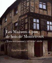 Dernières parutions sur Habitat individuel, Les maisons à pan de bois de Montricoux