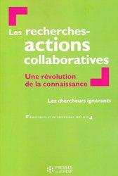 Dernières parutions dans Politiques et interventions sociales, Les recherches actions collaboratives