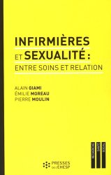 Dernières parutions dans Recherche santé social, Les infirmières et la sexualité : entre soins et relation