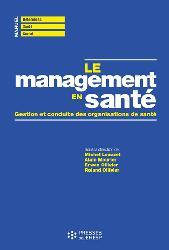 Dernières parutions sur Management - Ressources humaines, Le management en santé : gestion et conduite des organisations de santé
