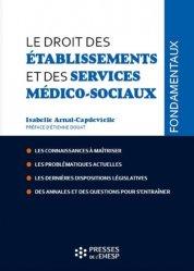 Dernières parutions sur Droit médical et hospitalier, Le droit des établissements et des services médico-sociaux