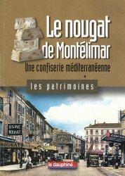 Dernières parutions sur Histoire de la gastronomie, Le nougat de Montélimar