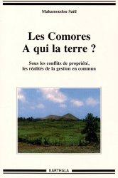 Dernières parutions dans Hommes et Sociétés, Les Comores, à qui la terre ? Sous les conflits de propriété, les réalités de la gestion en commun