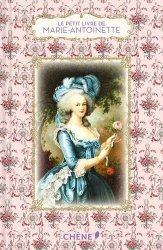 Dernières parutions dans Le petit livre, Le petit livre de Marie-Antoinette