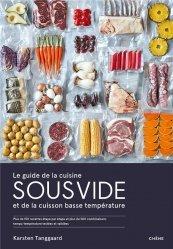Dernières parutions sur Cuisine bio et diététique, Le guide de la cuisine sous vide et de la cuisson basse température