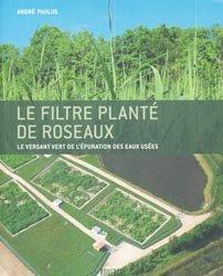 Souvent acheté avec Le Métré, le Le filtre planté de roseaux