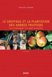 Souvent acheté avec La lutte biologique, le Le greffage et la plantation des arbres fruitiers