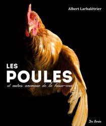 Dernières parutions sur Basse-cour, Les poules et autres animaux de la basse-cour