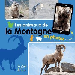 Dernières parutions sur Faune de montagne, Les animaux de la montagne en photos