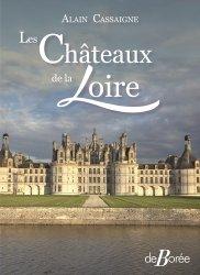 Dernières parutions sur Châteaux - Musées, Les châteaux de la Loire