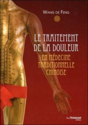 Souvent acheté avec Anatomie des points d'acupuncture, le Le traitement de la douleur en médecine traditionnelle chinoise