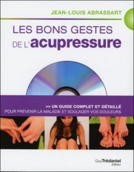 Souvent acheté avec Phytothérapie en odontologie, le Les bons gestes de l'acupressure