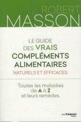 Souvent acheté avec Guide de l'alimentation du troupeau bovin allaitant, le Le guide des vrais compléments alimentaires naturels et efficaces