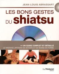 Dernières parutions sur Shiatsu, Les bons gestes du shiatsu