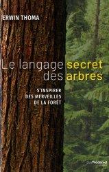 Souvent acheté avec Animature A vos outils !, le Le langage secret des arbres