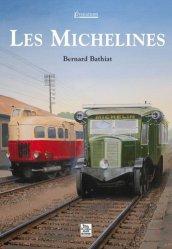 Dernières parutions dans Evocations, Les michelines