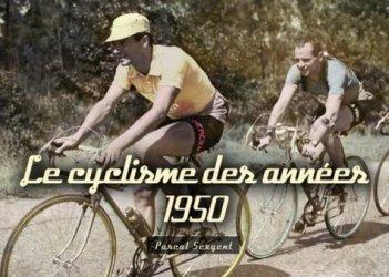 Dernières parutions dans Mémoire du Cyclisme, Le cyclisme des années 1950