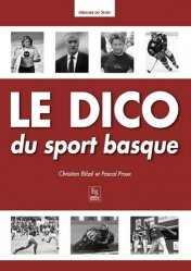 Dernières parutions dans Mémoire du Sport, Le dico du sport basque