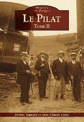 Dernières parutions dans Mémoire en images, Le Pilat - Tome II