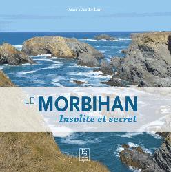 Dernières parutions dans Passé Simple, Le Morbihan - Insolite et secret