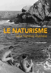 Dernières parutions dans Evocations, Le naturisme - Une histoire illustrée