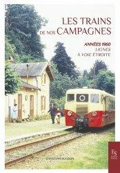 Dernières parutions sur Transport ferroviaire, Les trains de nos campagnes