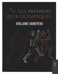 Dernières parutions sur Histoire du sport, Les premiers jeux olympiques
