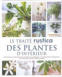 Souvent acheté avec Les productions florales, le Le traité Rustica des plantes d'intérieur