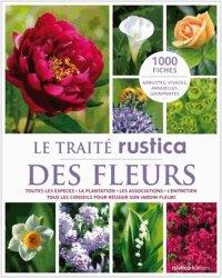 Dernières parutions dans Traité, Le traité Rustica des fleurs