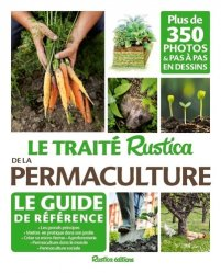 Souvent acheté avec Les graines et leurs usages, le Le traité rustica de la permaculture